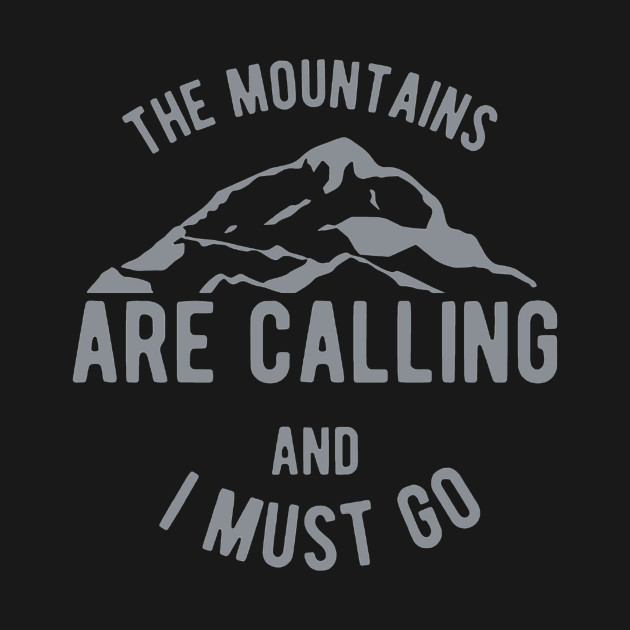 mountains calling