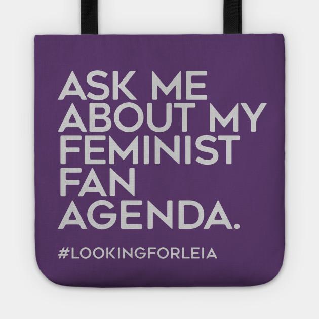 ASK ME ABOUT MY FEMINIST FAN AGENDA