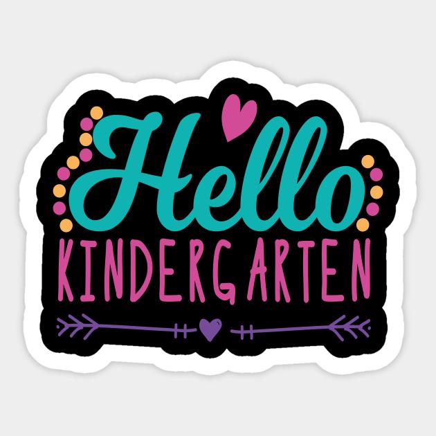 Hello Kindergarten - 1st Day of Kindergarten Funny & Cute - Hello  Kindergarten - Sticker | TeePublic