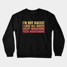 904c72f29 Offensive Anti-Running Statement Crewneck Sweatshirt