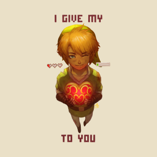 I GIVE MY HEART TO YOU t-shirts