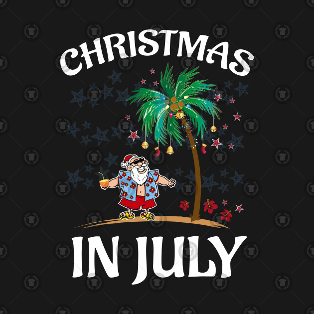 9e25b8c68 Christmas In July Funny Santa Claus Tropical Beach - Christmas In ...