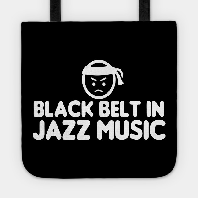 Jazz Music Quote Cool Funny Funnytee Tote Teepublic