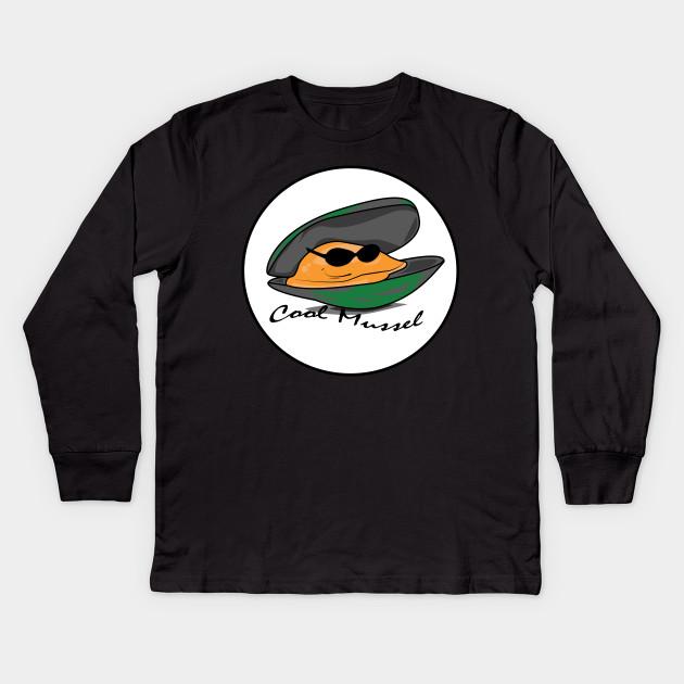 1ce37807 Cool Mussel - Mussel - Kids Long Sleeve T-Shirt | TeePublic