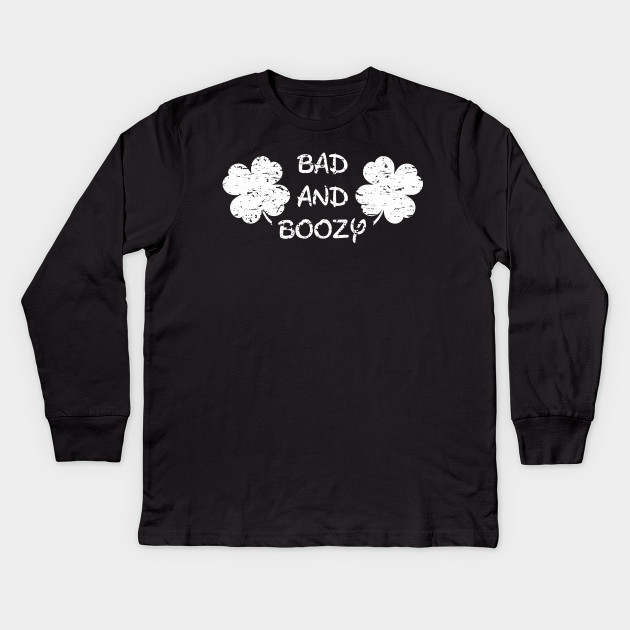 2cd22966f5 Bad and Boozy | Shake Your Shamrocks Tee | St Patrick's Day Kids Long  Sleeve T-Shirt
