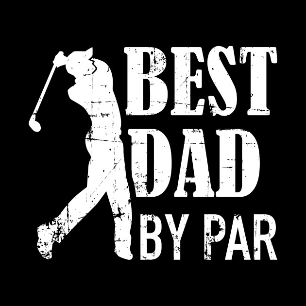 Best Dad by par