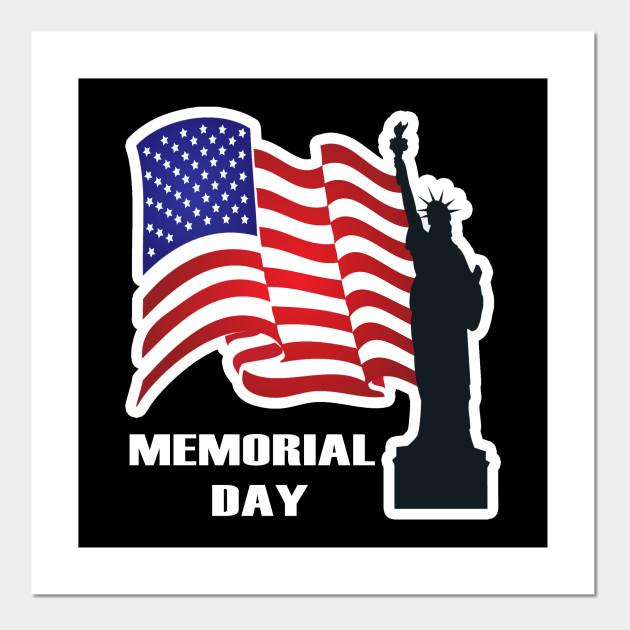 Memorial Day Memorial Day Poster Und Kunst Teepublic De