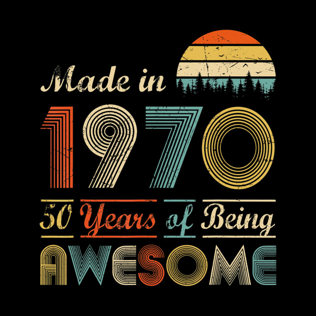 Vintage 1970 Made in 1970 50th birthday 50 years old Gift T-Shirt