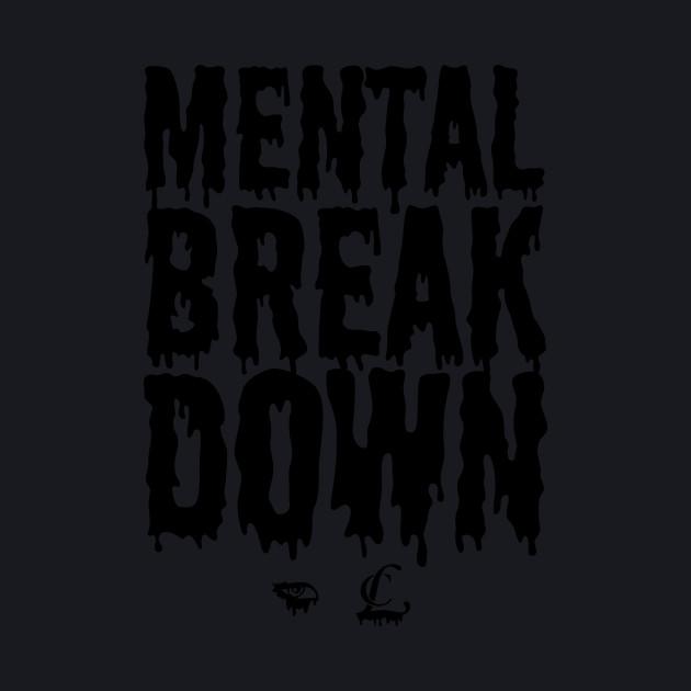 CL Mental Breakdown