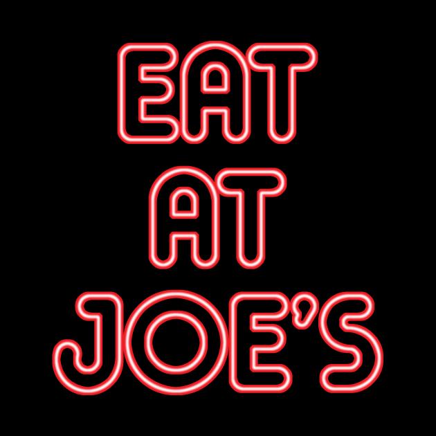 """""""Eat at Joe's"""" Neon Sign"""