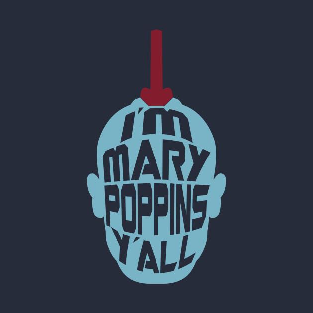 Mary Poppins Y'all - Yondu inspired t-shirt