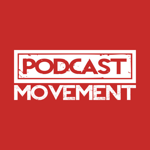 Podcast Movement: Stacked!