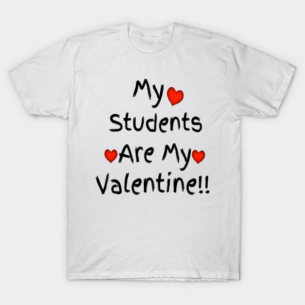 My students are my valentine teacher's present