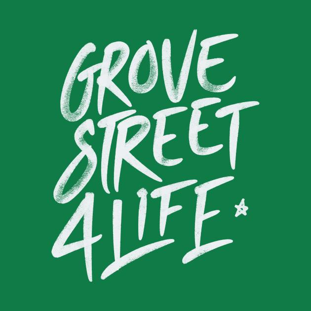 GTA san andreas - grove street 4 life
