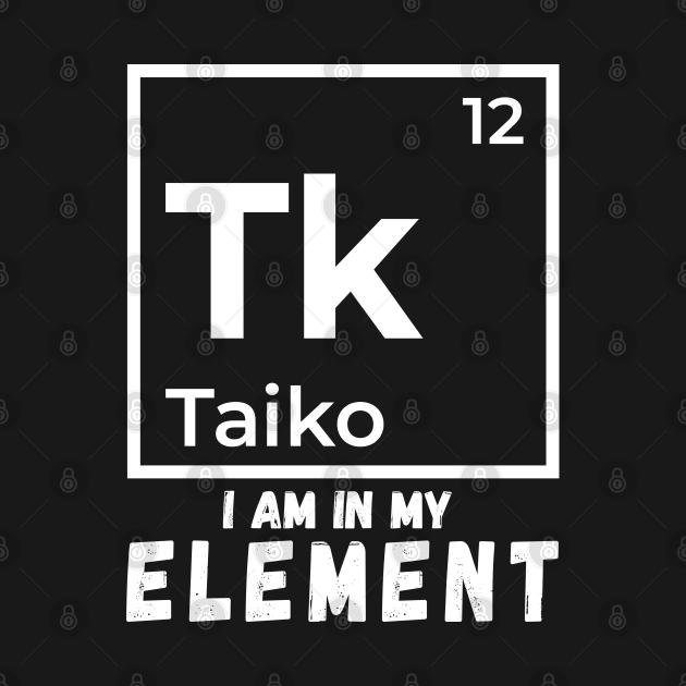 Funny Taiko Periodic Element Saying