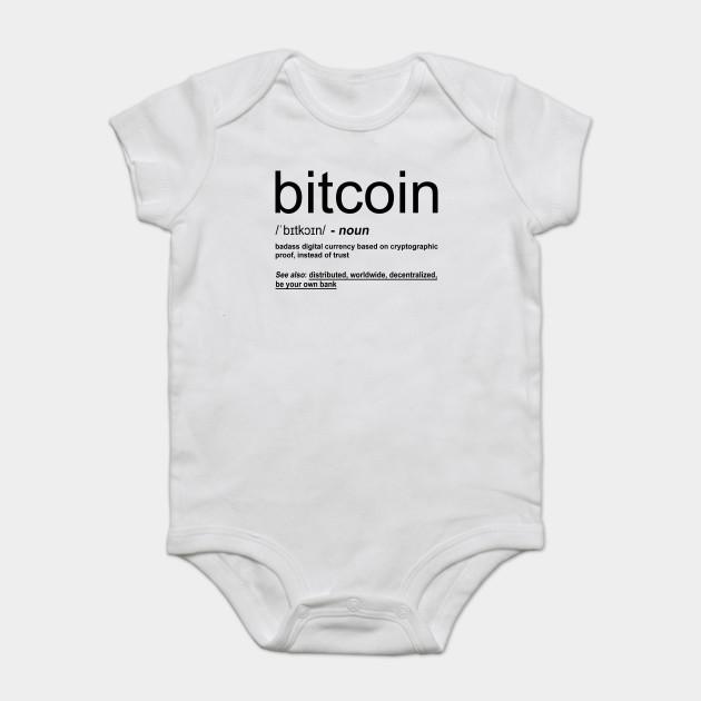 4ef19a2475ee Bitcoin Definition - Bitcoin - Onesie   TeePublic