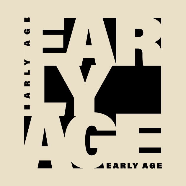 Early age