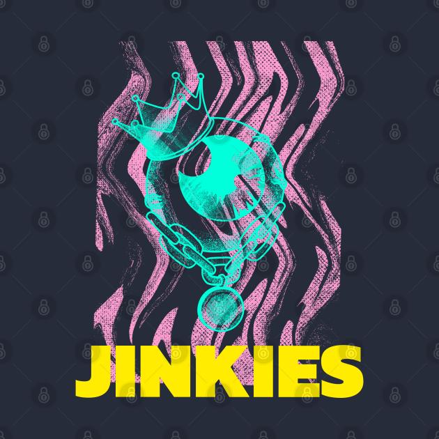 JINKIES!!