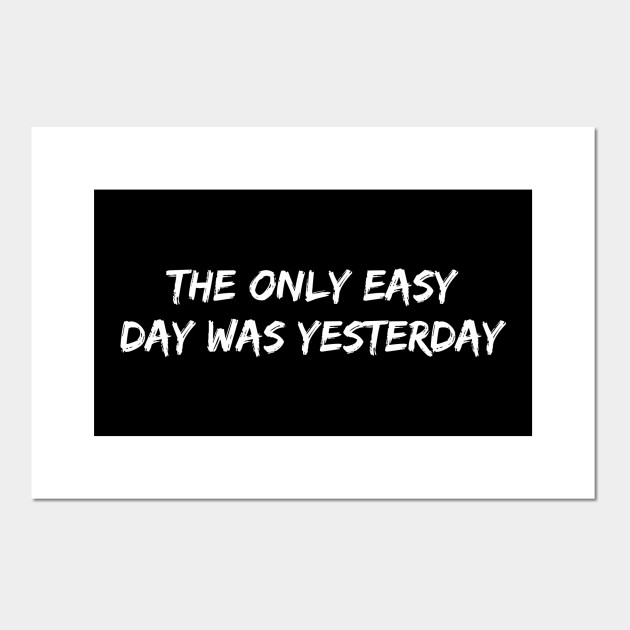 US Army - The only easy day was yesterday - Army Us ...