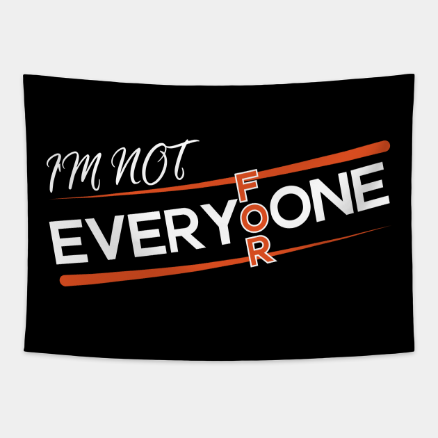 I'm Not For Everyone Anti-Social Quote