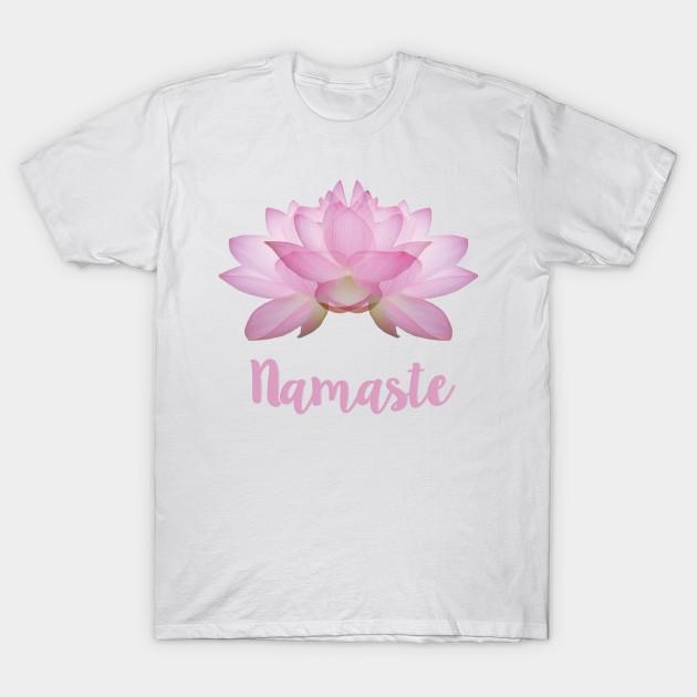 Namaste Pink Lotus Flower Yoga Namaste T Shirt Teepublic