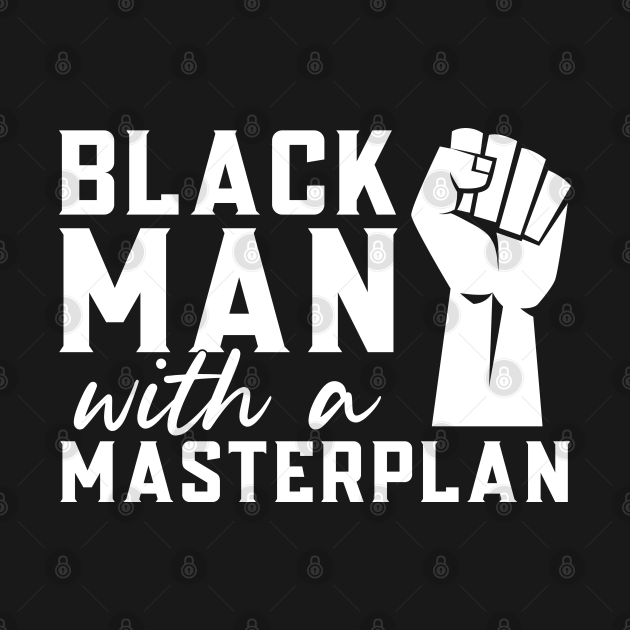 Black Man With a Masterplan