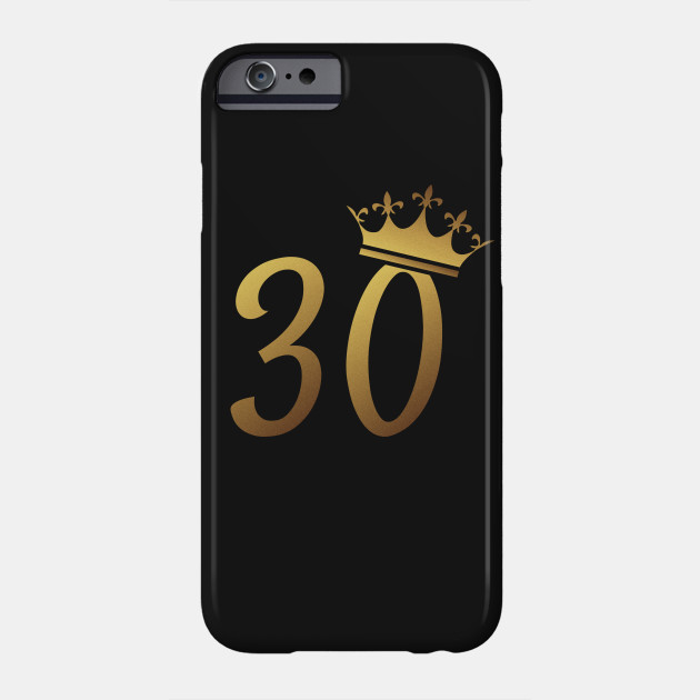 30th Birthday Queen 30 Year Old Girl Gold Phone Case