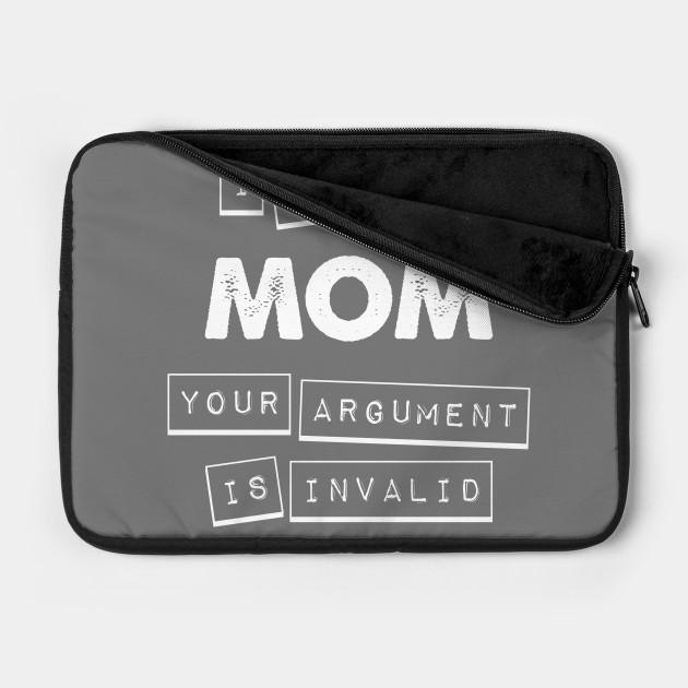 Argument Invalid Mom