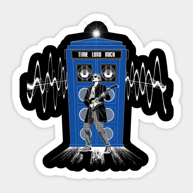 Time Lord Rock Doctor Who Sticker Teepublic