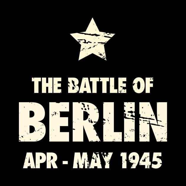 Battle Of Berlin - World War 2 / WWII