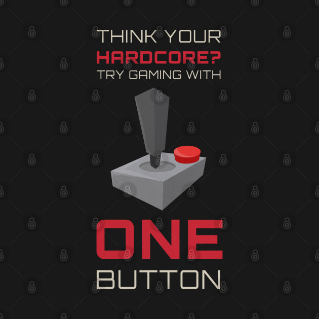 Think Your A Hardcore Gamer? - 2