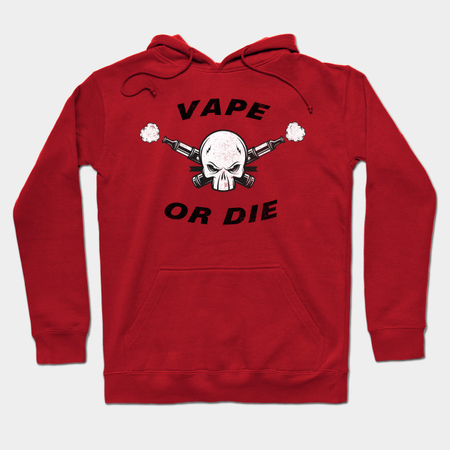 Vape or Die Distressed Retro Vaping Hoodie
