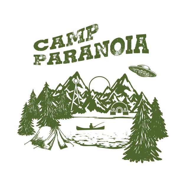 Camp PARANOIA - UFO Edition!