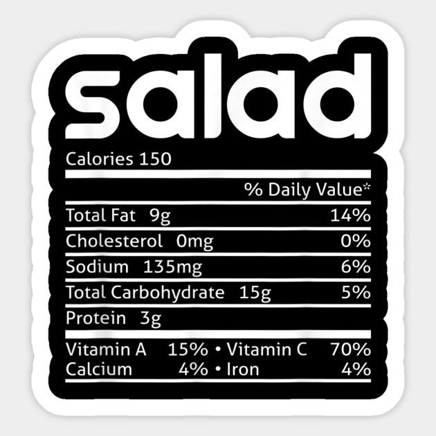 Salad Nutrition Facts Funny Thanksgiving Christmas Costume Salad Nutrition Facts Funny Thanksgivin Sticker Teepublic
