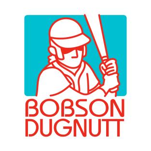 Bobson Dugnutt t-shirts