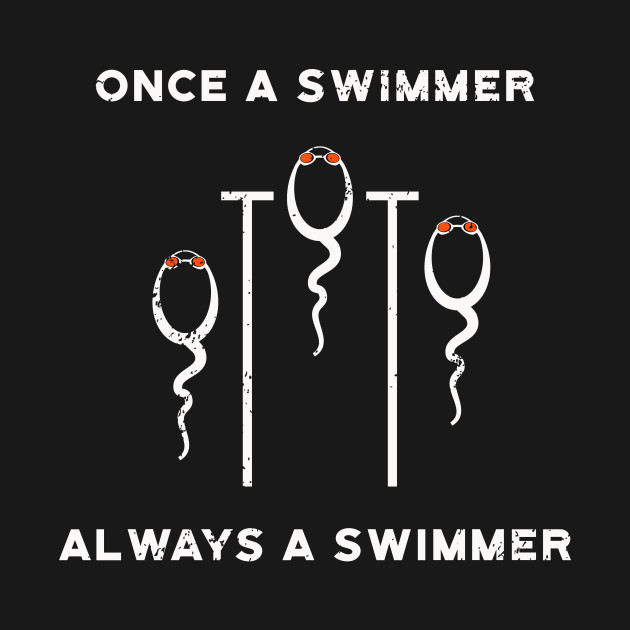 Once a Swimmer Always Swimmer