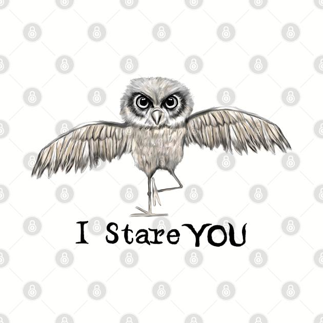 I stare you