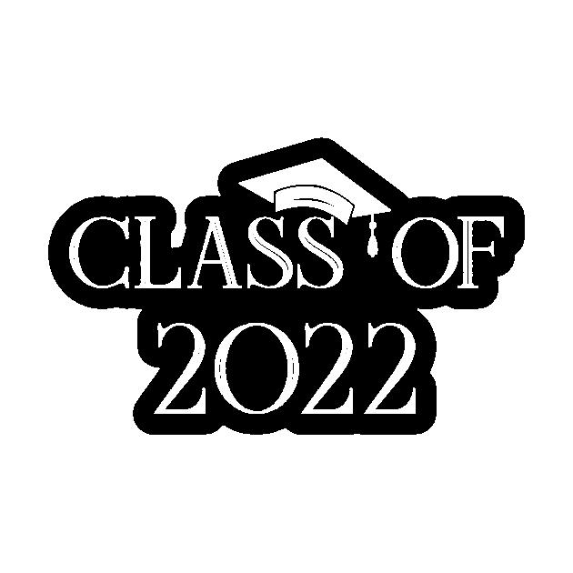 First Day of School Class of 2022 Future Graduate Gift - Funny Class Of 2022  Graduation Gift - Sticker   TeePublic