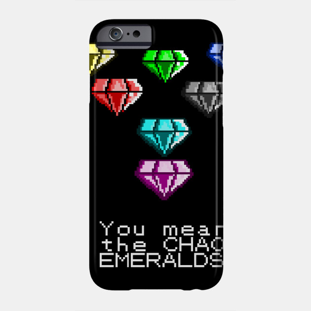You Mean The Chaos Emeralds Sonic Meme Phone Case Teepublic