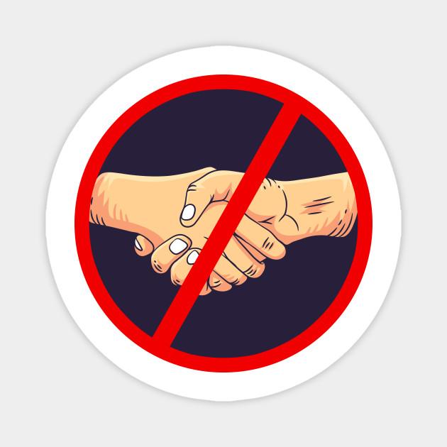 No Handshake No Handshakes Magnet Teepublic Au