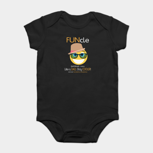 944cfc76 FUNcle Like A Dad Only Cooler Emoji - Funcle Funny Uncle - Onesie ...