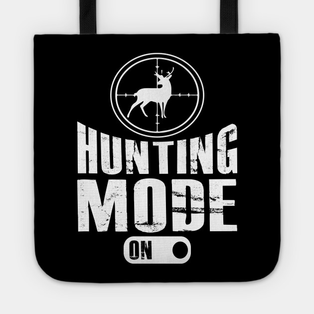Hunting mode on