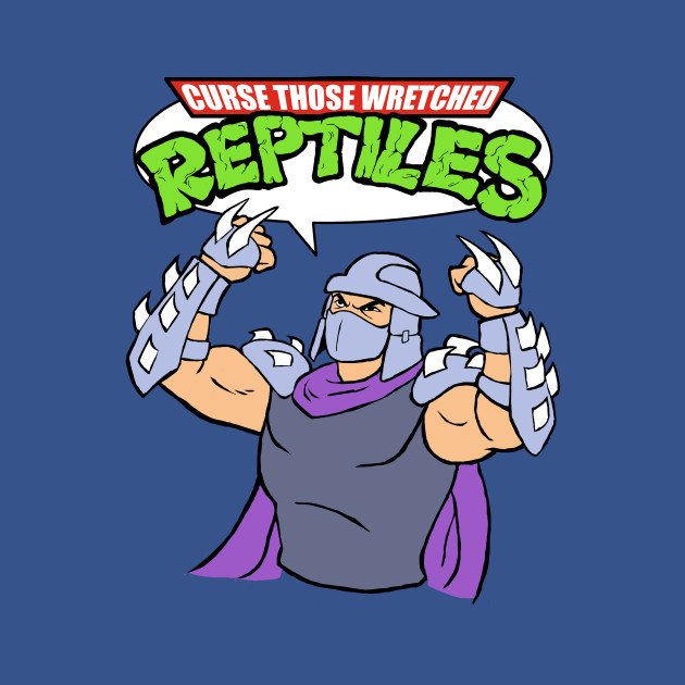 Wretched Reptiles!