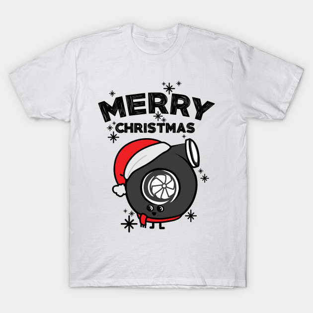 46a35d3ccc5 Merry Christmas turbo buddy - Christmas - T-Shirt