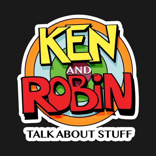 Ken and Robin Talk About Stuff (Logo for Dark Shirts)
