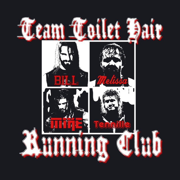 Team Toilet Hair Running