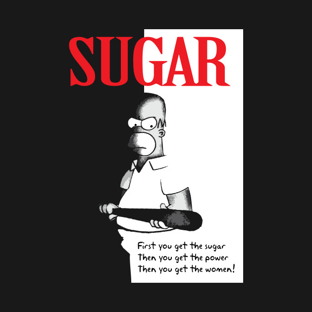 First You Get The Sugar