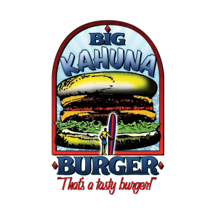 Big Kahuna Burger t-shirts