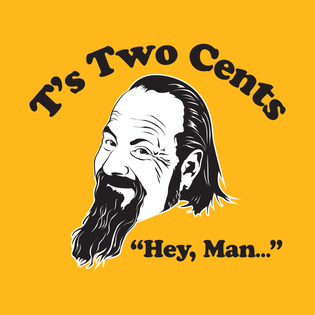 T's Two Cents