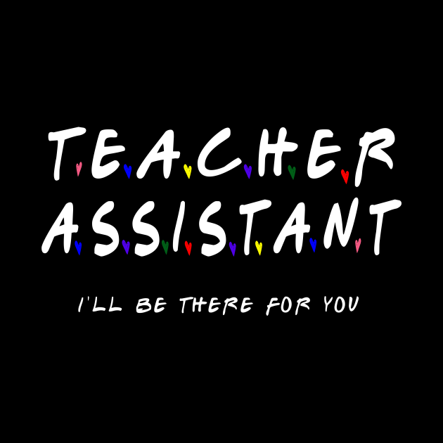 Teacher assistant Appreciation Day , school worker